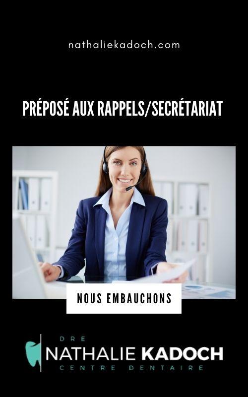emploi préposé aux rappels-secrétariat - Centre dentaire Dre Nathalie Kadoch